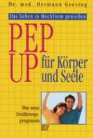 Pep-Up für Körper und Seele