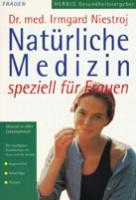 Natürliche Medizin speziell für Frauen